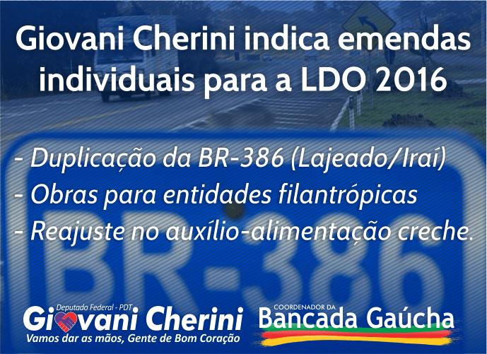 Giovani Cherini indica emendas para a LDO 2016
