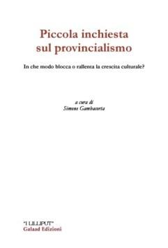 piccolainchiestasulprovincialismo-325x480