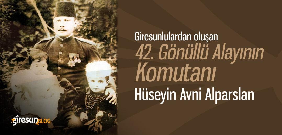 42. Alayın komutanı Hüseyin Avni Alparslan