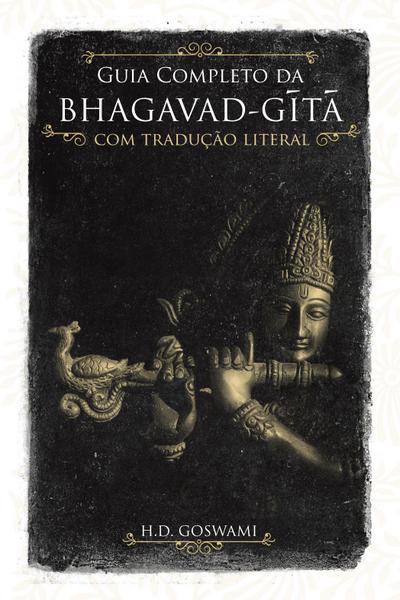Guia Completo da Bhagavd-gita