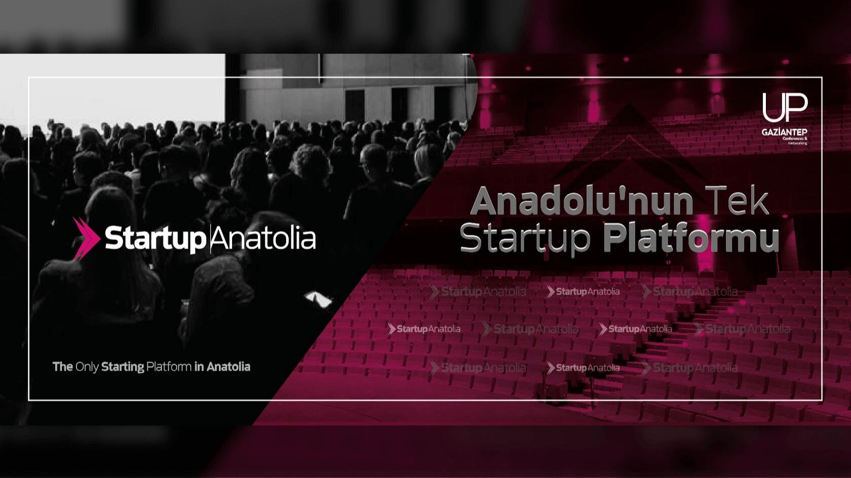 Startup Anatolia Gaziantep'de!