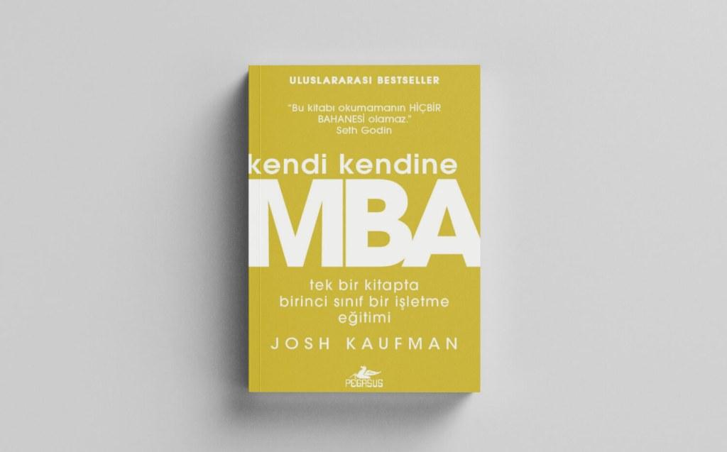 girişimcilerin okuması gereken kitaplar: kendi kendine mba - josh kaufmangirişimcilerin okuması gereken kitaplar: