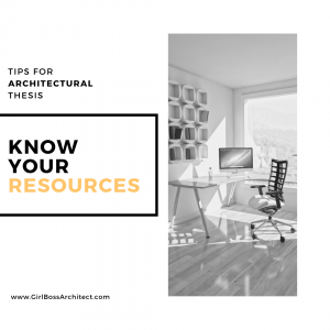 Girl Boss Architect Know Your Resources