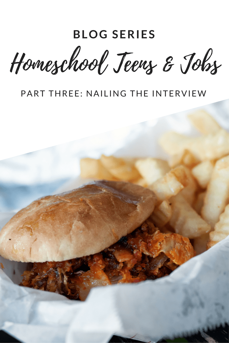 Homeschool Teens & Jobs: Nailing the Interview