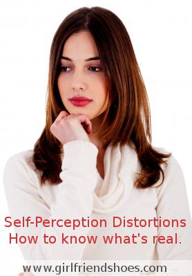self-perception distortions | self-awareness