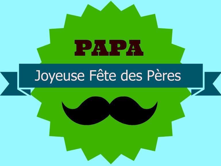 Joyeuses Fête des Pères - Father's Day in France