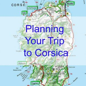 Planning Your Trip to Corsica
