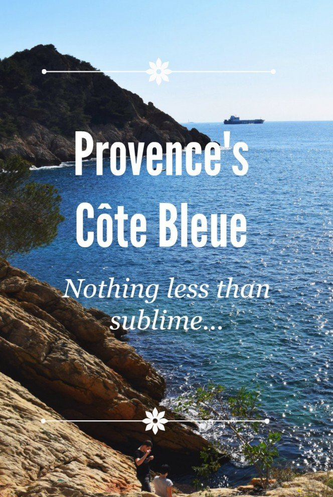 Provence's Côte Bleue - Nothing less than sublime...