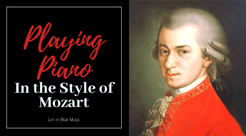 Title image for post Playing Piano In the Style of Mozart with an image of Mozart on the right