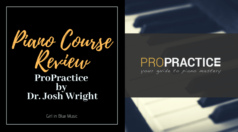 Title image for Piano Course Review ProPractice by Dr. Josh Wright with the ProPractice logo over an image of piano keys