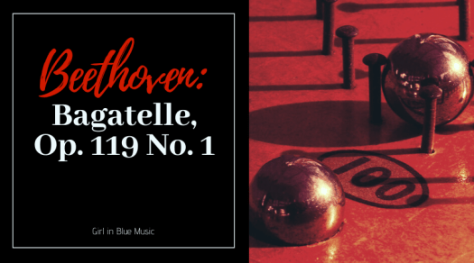 Title card Beethoven: Bagatelle, Opus 119 Number 1. On the right, an image of two metal balls being held in place by nails and a hole in a board marked 100