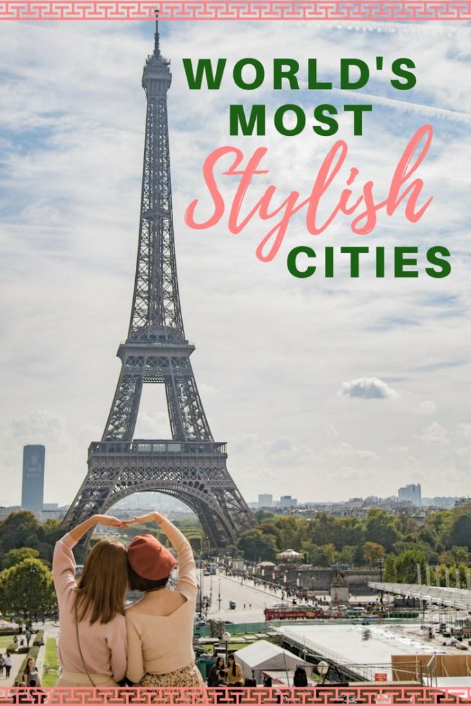 World's Most Stylish Cities #travel #shoppingdestinations #shopping #fashion #streetstyle