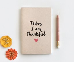 "Gratitude Journal titled, ""Today I am Thankful"""