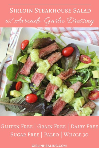 Sirloin Steakhouse Salad w/Avocado-Garlic Dressing