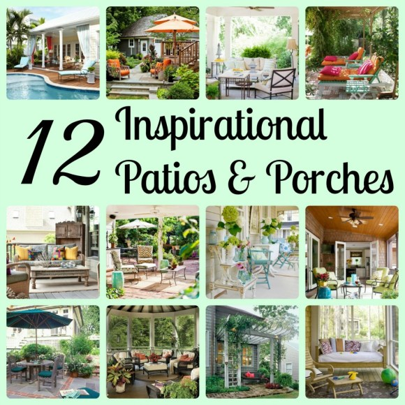 12 Inspirational (gorgeous!) patios and porches - compiled by Girl in the Garage