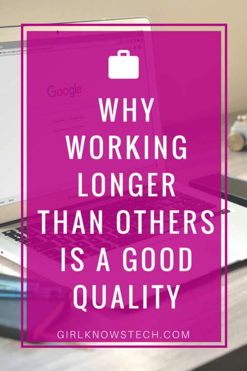 Why Working Longer Than Others Is a Good Quality! Does it takes you more time than others to accomplish certain task? Have you thought about how this trait of yours is actually a good quality? #productivity