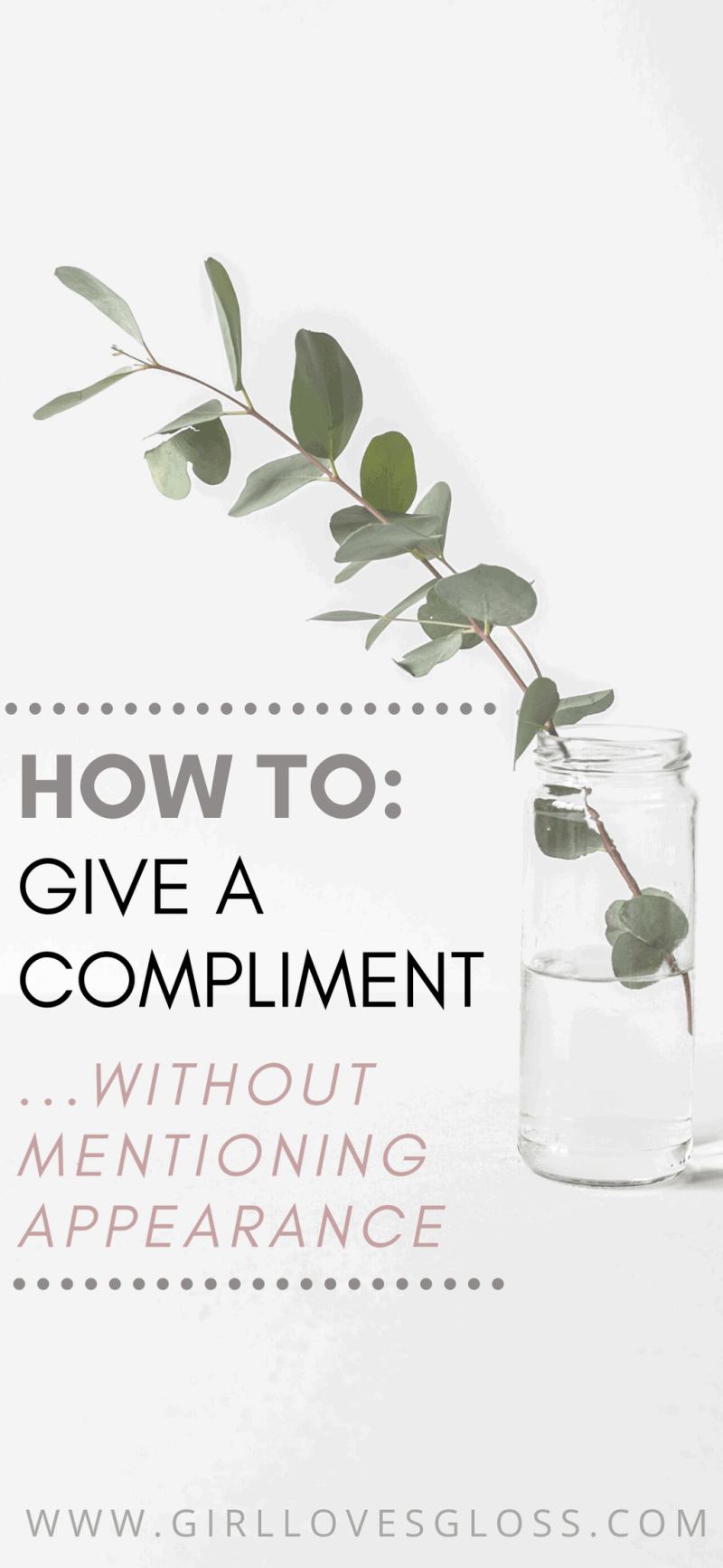 how to give a compliment without being about appearance