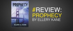 book review of prophecy by ellery kane