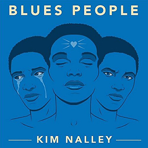 Kim Nalley - Blues People
