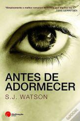 Antes de Adormecer - S. J. Watson