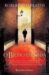O Bicho da Seda - Robert Galbraigth