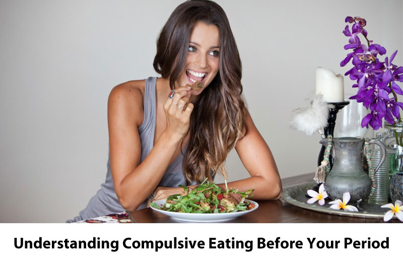 Understanding Compulsive Eating Before Your Period - GirlsnBeauty