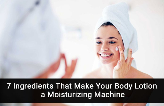 7 Ingredients That Make Your Body Lotion a Moisturizing Machine