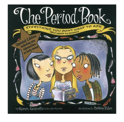 Girls first period info, the period book, tweens