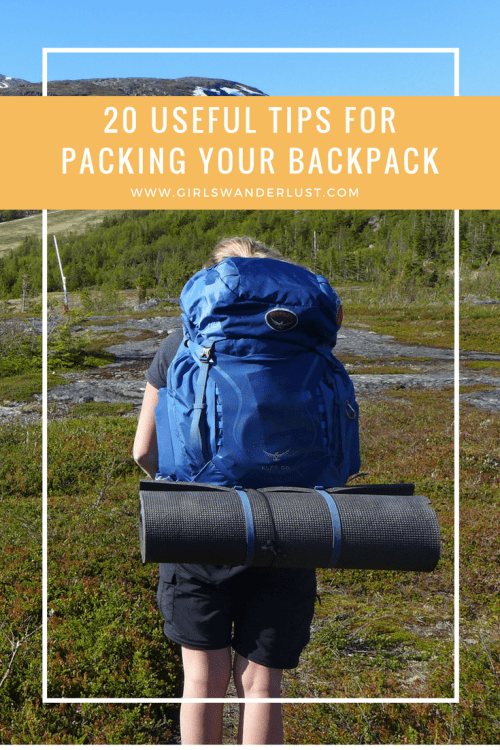 20 tips for packing your backpack #girlswanderlust #wanderlust #travel #traveling #travelling #travel #travelblog #travelinspiration #inspiration #reizen.png