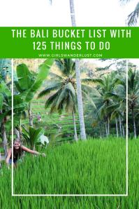 The Bali Bucket List with 125 things to do. @girlswanderlust #girlswanderlust #Bali #Indonesia #wanderlust #travel #bucketlist #bucket #inspiration