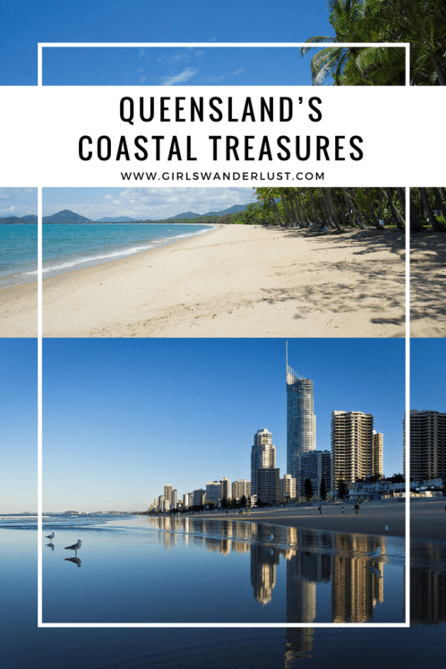Queensland's Coastal Treasures #australia #aussie #queensland #travel #wanderlust #greatbarrier #northcoast #southcoast #palmcove #girslwanderlust.png