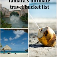 Tamara's ultimate travel bucket list
