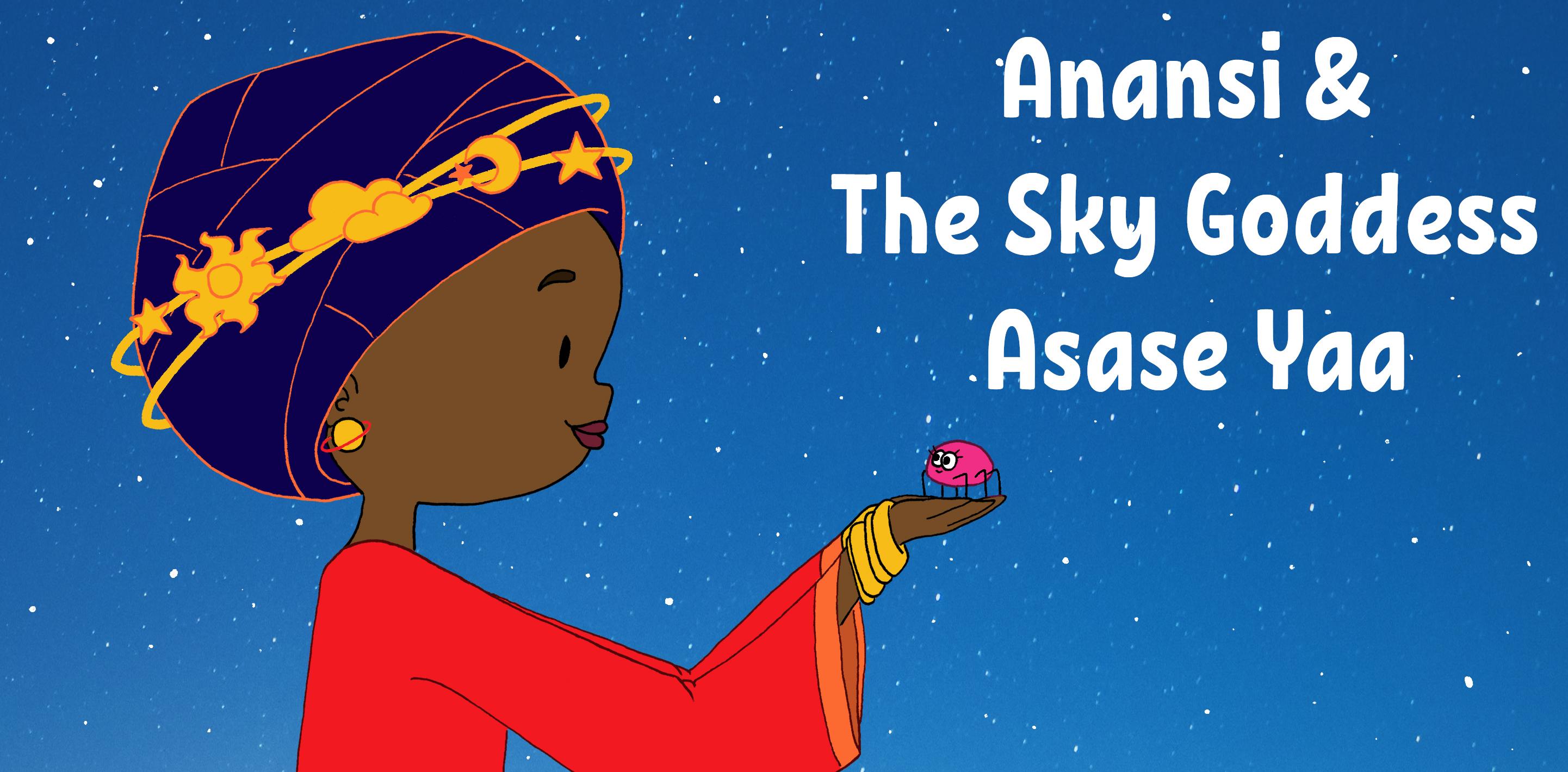 Anansi and the Sky Goddess Asase Yaa by Bleu Beckford-Burrell