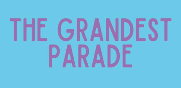The Grandest Parade