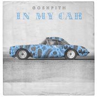 Gosh Pith 'In My Car'