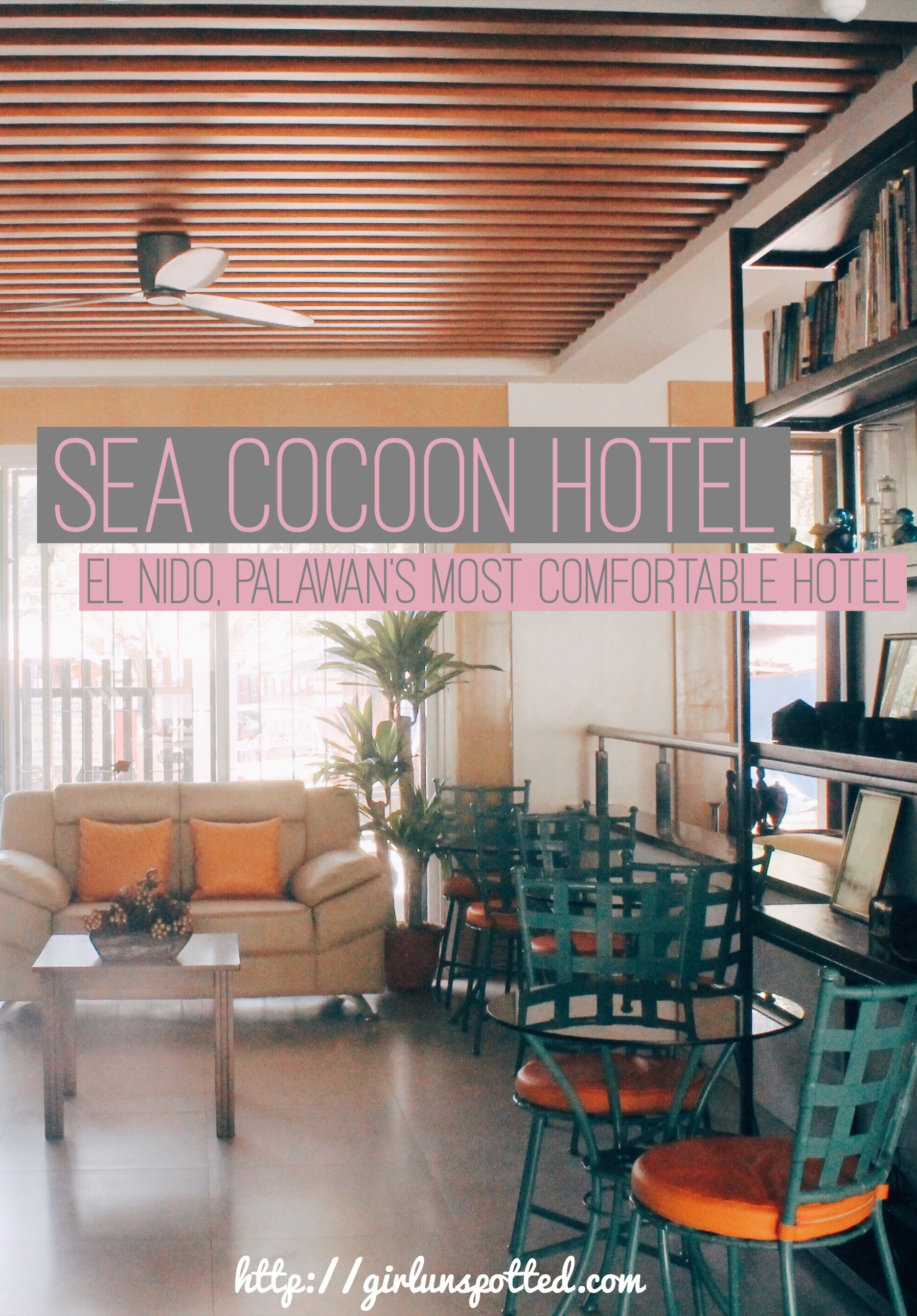 Where To Stay In El Nido Sea Cocoon Hotel