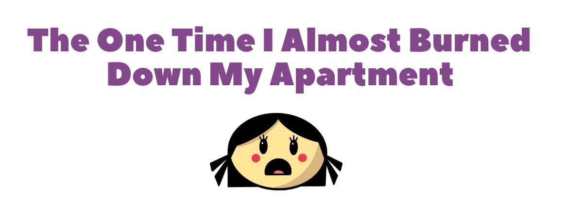 Anosmia and Burning Down My Apartment Story
