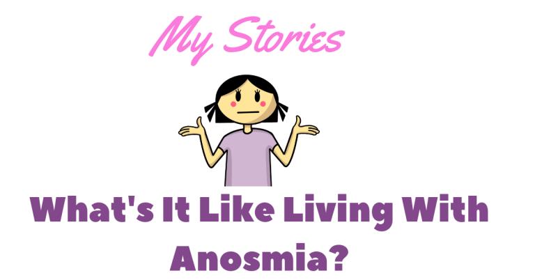 My Anosmia Stories