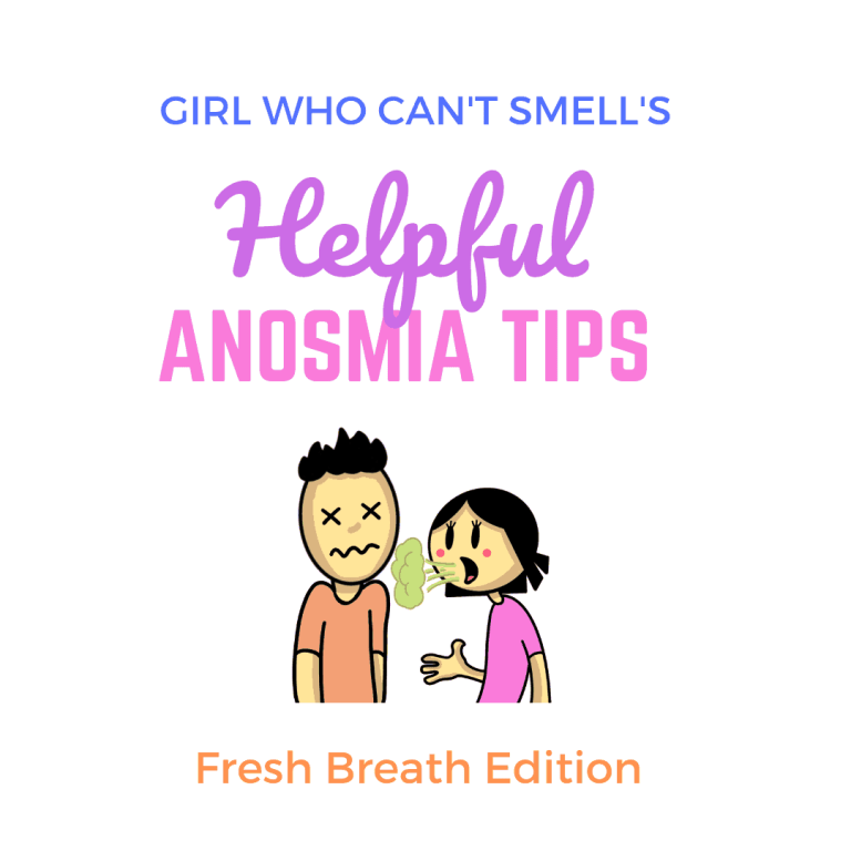 Anosmia Tips Fresh Breath Tips By The Girl Who Cant Smell Instagram