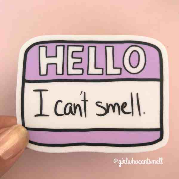 Hello I Cant Smell Name Tag Anosmia Sticker For Sale By The Girl Who Cant Smell