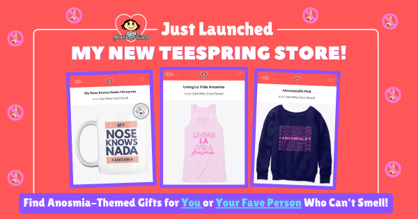 Anosmia gifts available in Teespring