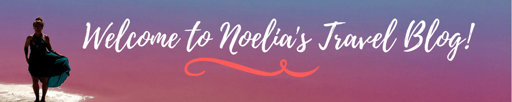 Welcome to Noelia's Travel Blog!