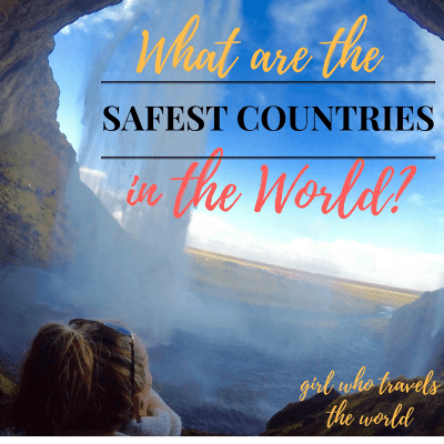 What are the Safest Countries in the World?