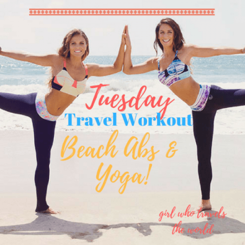 Abs & Yoga Travel Workout, Girl Who Travels the World