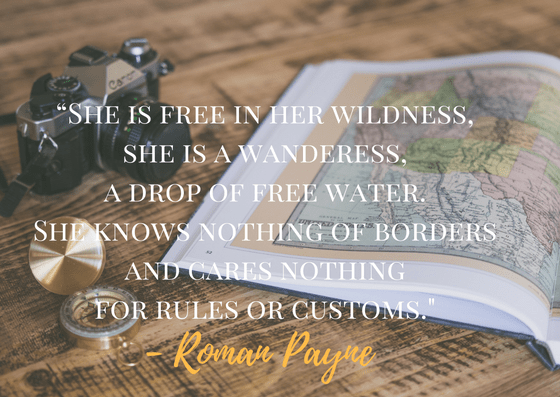 Solo Female Travel, Girl Who Travels the World, Roman Payne Quote