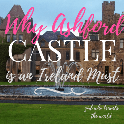Why Ashford Castle is an Ireland MUST