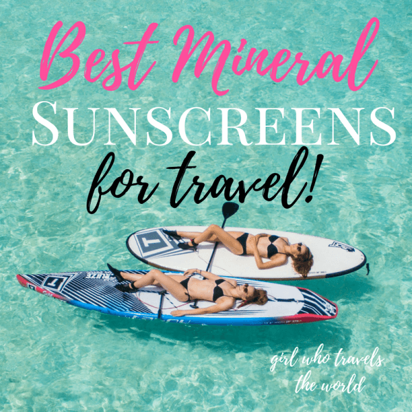 Best Mineral Sunscreens for Travel