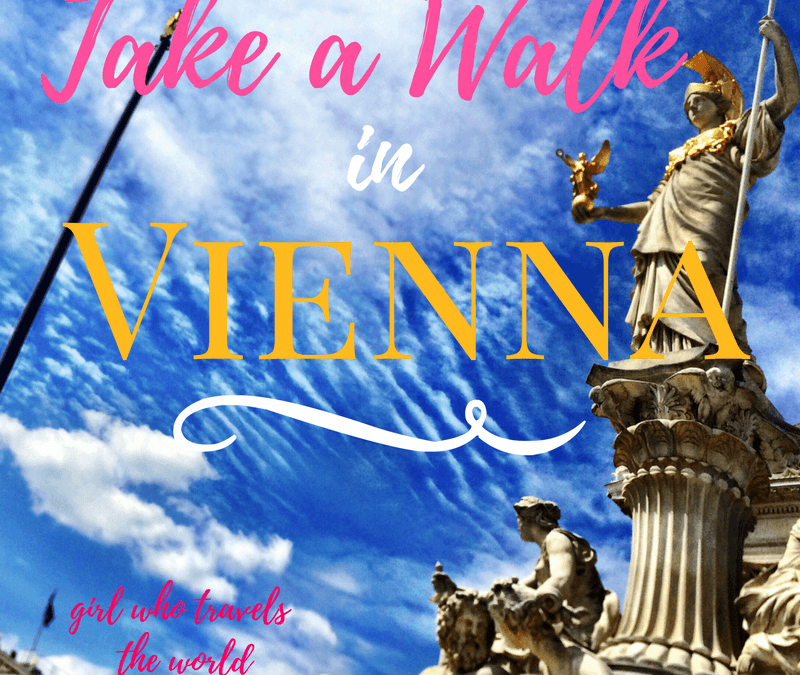 Take a Walk in Romantic Vienna…