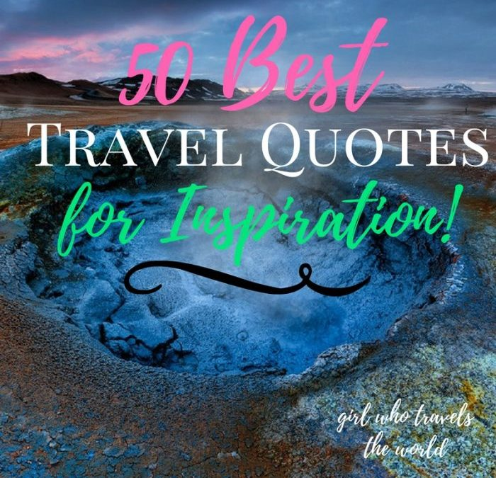 50 Best Travel Quotes for Inspiration!