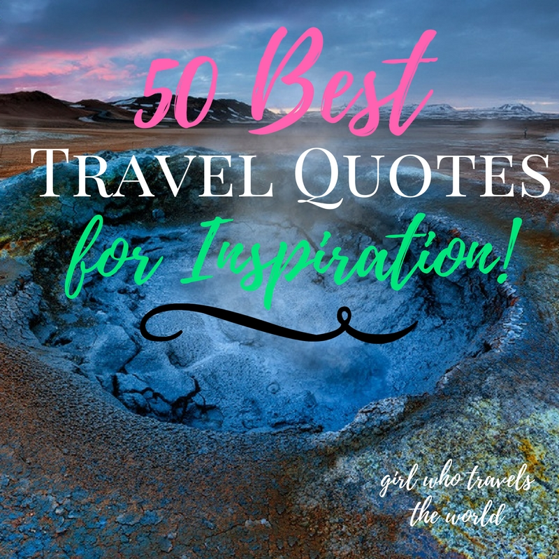 50 Great Travel Quotes For Inspiration